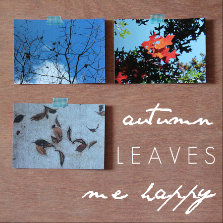 Postcards-autumnleavesmehappy450